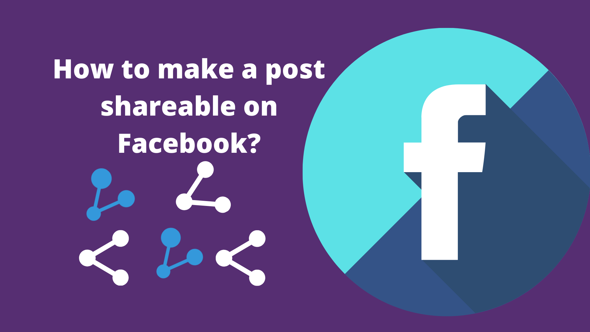 Effective Method To Make A Post Shareable On Facebook