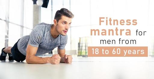 Fitness mantra for men
